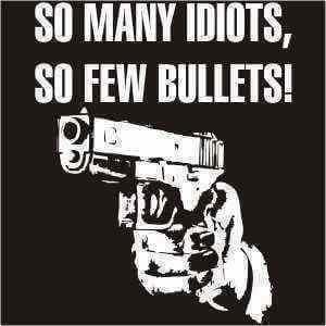 so many idiots