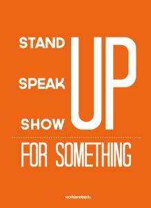 stand up for something
