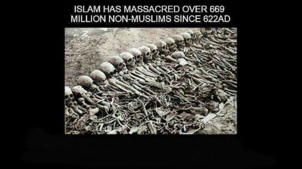 islam - muslims have murdered over 669 million non-muslims since 622ad