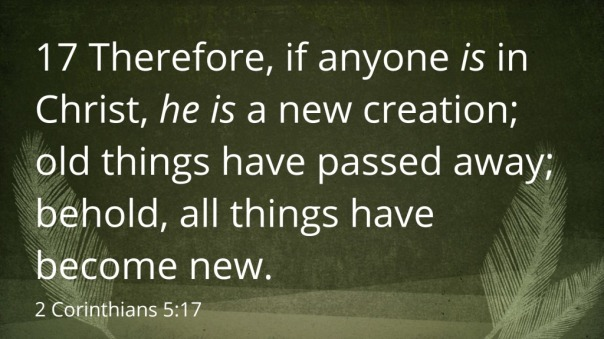 Jesus - all things become new a new creation