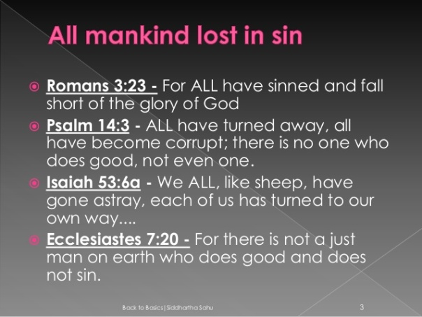 Jesus - for all have sinned