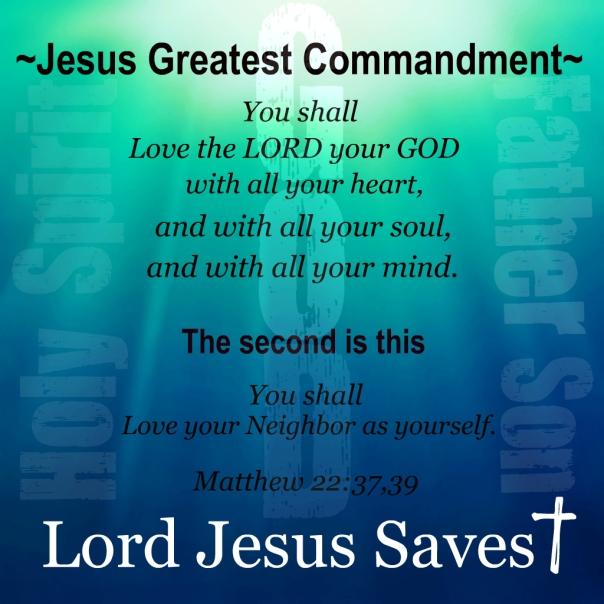 Jesus - greatest commandments.jpg
