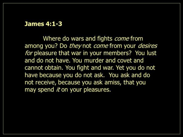 Jesus - you ask but do not receive because you ask amiss
