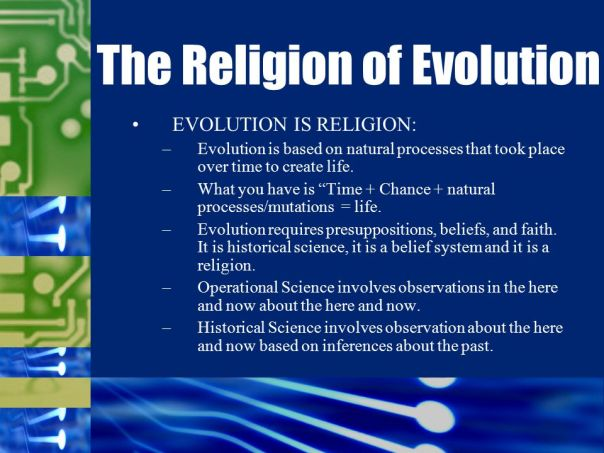 evolution - religion of evolution