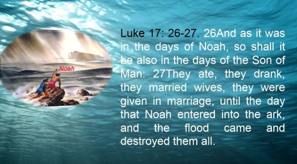 jesus - as it was in the days of noah