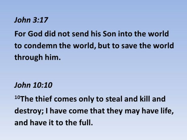 Jesus - God did not send the Son to condemn the world