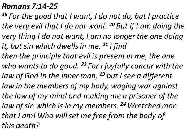 Jesus - Romans 7 14-25