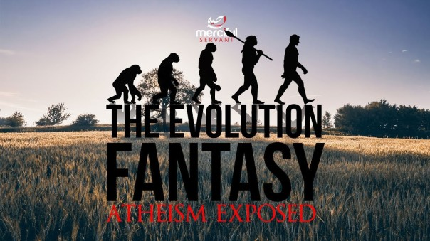 evolution - evolution fantasy athesim exposed
