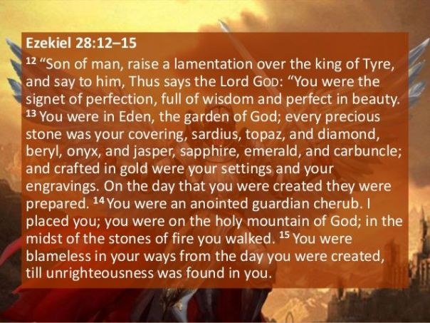 jesus - satan - ezekiel 28 full scripture explaining satan in eden and with god and his fall in sin