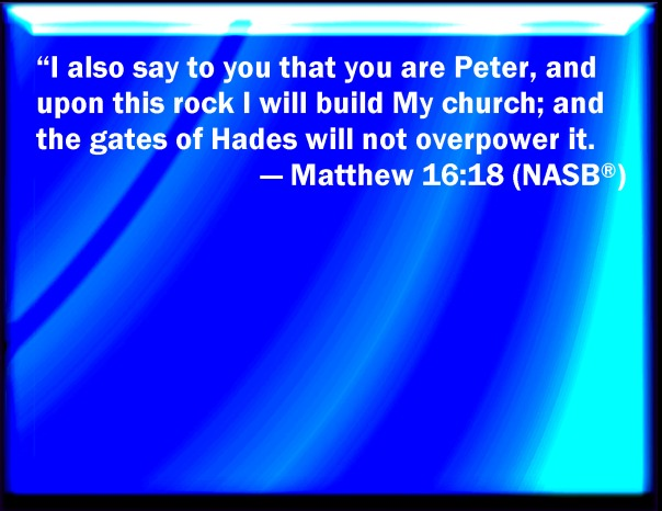 jesus - church and the gates of hell shall not prevail