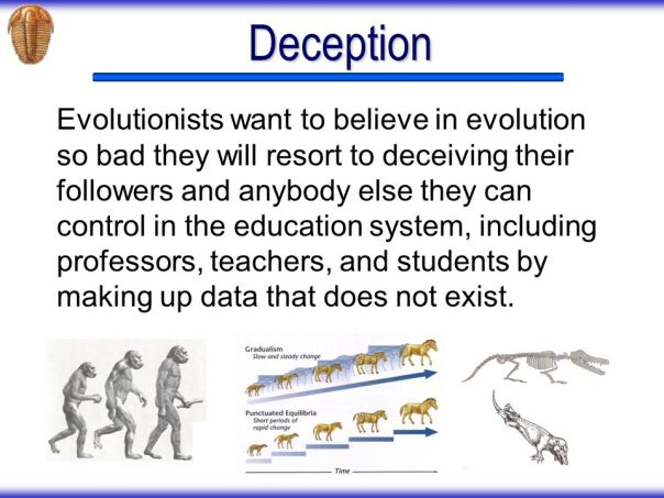 evolution - deceivers in education professors data that does not exist
