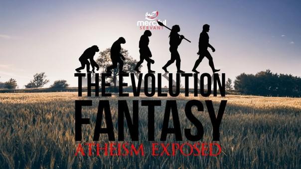 evolution - evolution fantasy athesim exposed