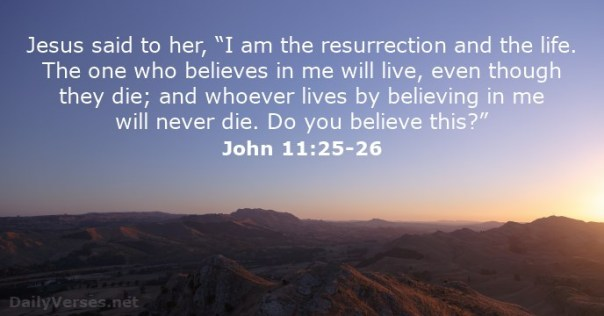 jesus - i am the ressurrection and the life he who belived in me