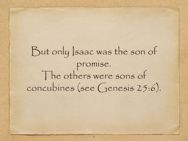 Jesus - Isaac son of promise only