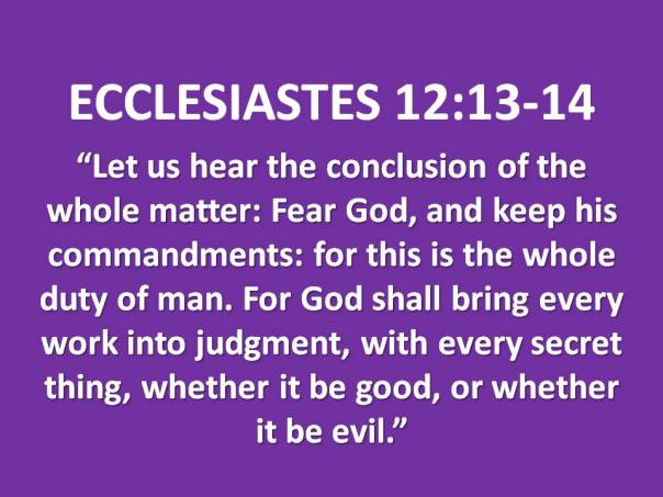 jesus - let us hear the conclusion of the whole matter fear God and keep his commandments