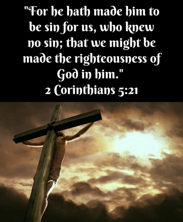 jesus - he made Him who knew no sin to be sin --- corrected copy 2 corinthians 5 21