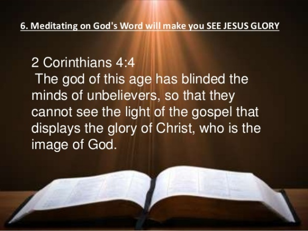 Jesus - the god of this world has blinded the minds of the unbelieving