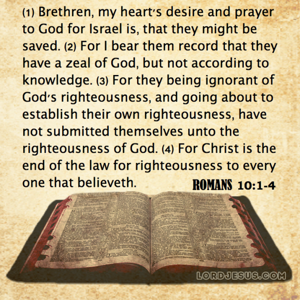 jesus - my hearts desire and prayer for israel is that they may be saved