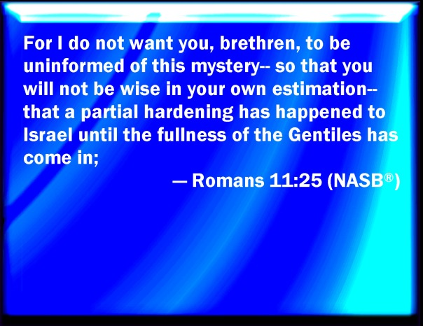 jesus - partial hardening till fulness of gentiles come in